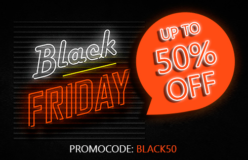 Black Friday, up to 50% discount!
